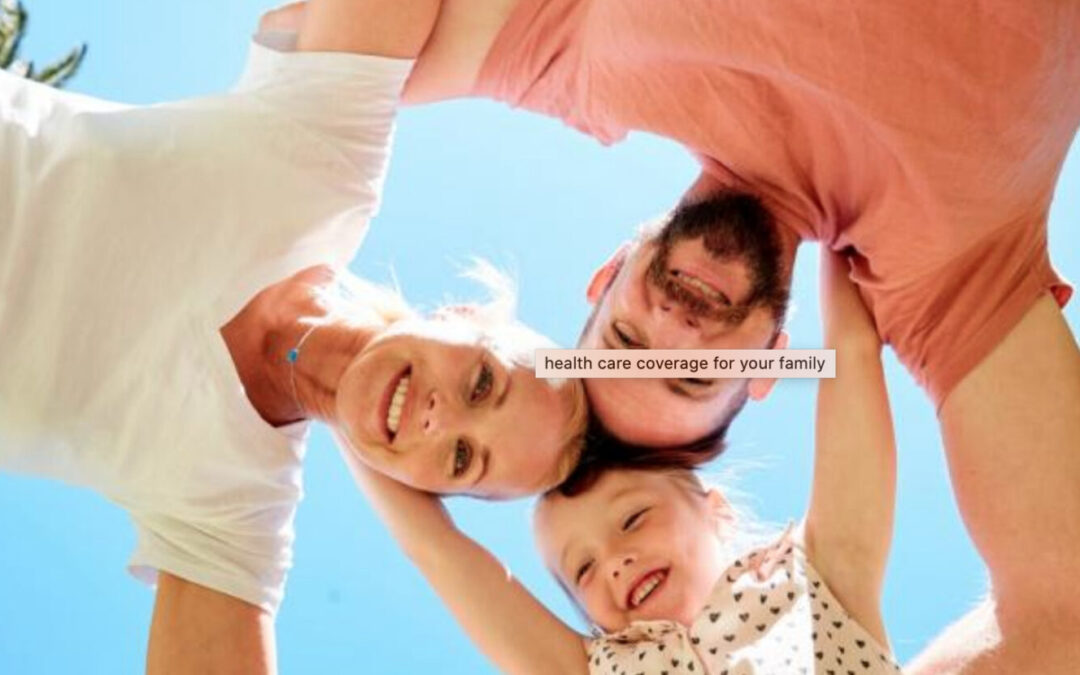 Freelance Head-Of-Household: How To Ensure Healthcare Coverage For Your Whole Family